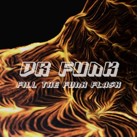 Dr Funk - Fill the Funk Flask Album